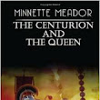 The Centurion & The Queen - Book I - FREE READ