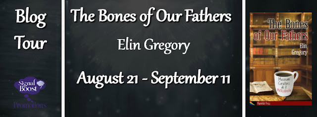 Blog Tour: Guestpost & giveaway Elin Gregory -  The Bones of Our Fathers