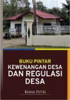 Buku Pintar Kewenangan Desa dan Regulasi Desa