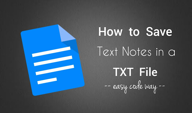 Save Android text notes in txt file
