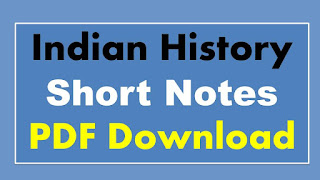 Indian History Short Notes PDF Download