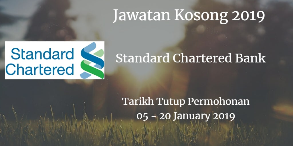 Jawatan Kosong Standard Chartered Bank  05 - 20 January 2019