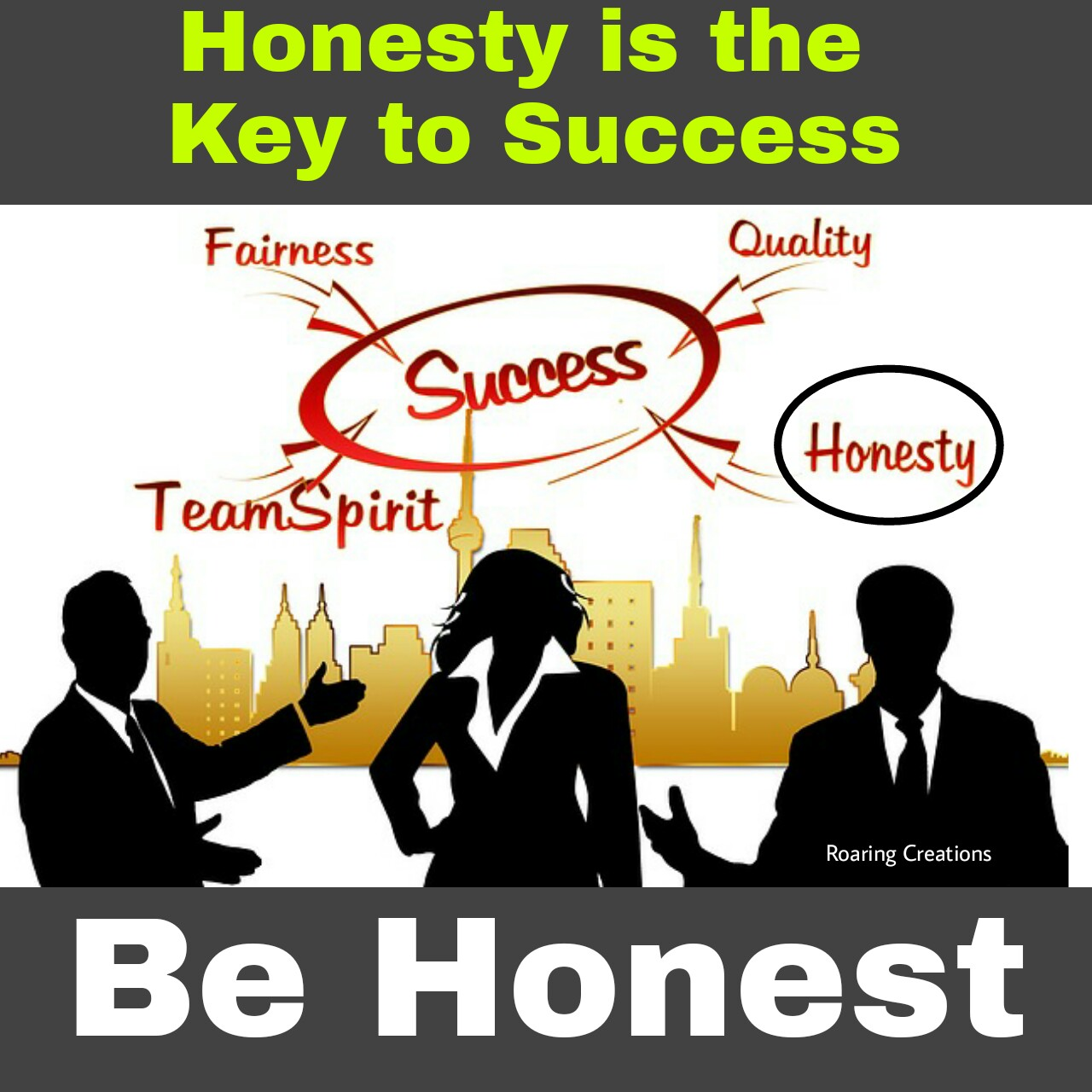 Honesty is the key to success