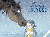 http://leslecturesdeladiablotine.blogspot.fr/2017/09/lola-et-ulysse-de-julien-leclercq-et-de.html