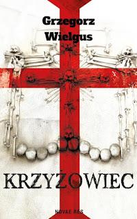 Krzyżowiec - Grzegorz Wielgus