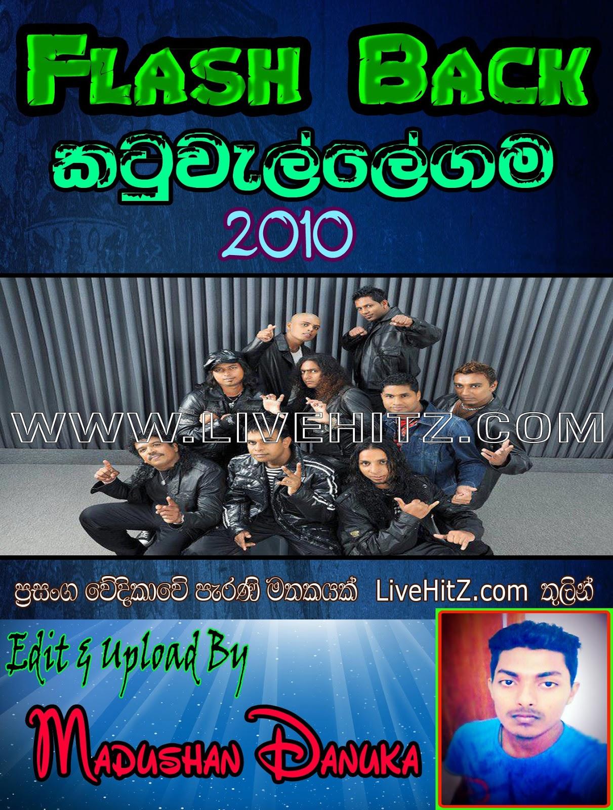 FLASH BACK LIVE IN KATUWELLEGAMA 2010 ~ WwW LiveHitZ NeT