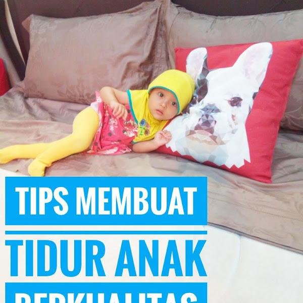 Tips Membuat Tidur Anak Berkualitas
