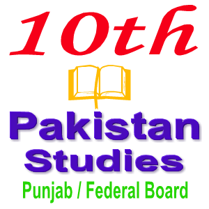 Solved Pakistan Studies Notes Punjab Board 10th Class