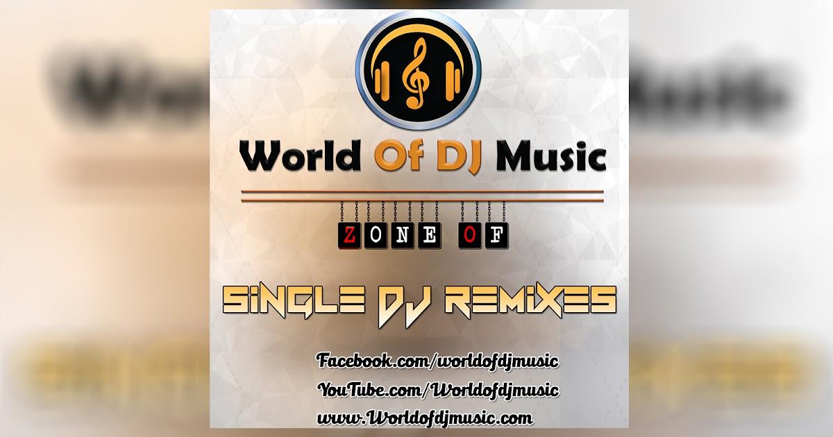 Khalnayak - Dj Appaja - World Of DJ Music
