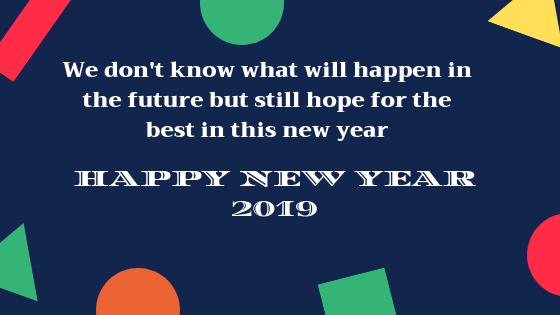 Happy New Year 2019 Quotes Whatsapp Image Whatsapp Status