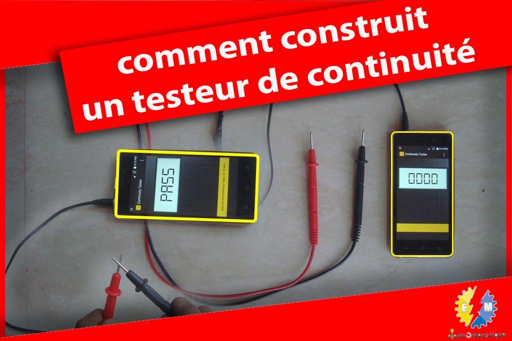 Comment construit vos testeur de continuit en utiliser un telephone android - Comment utiliser un tournevis testeur ...