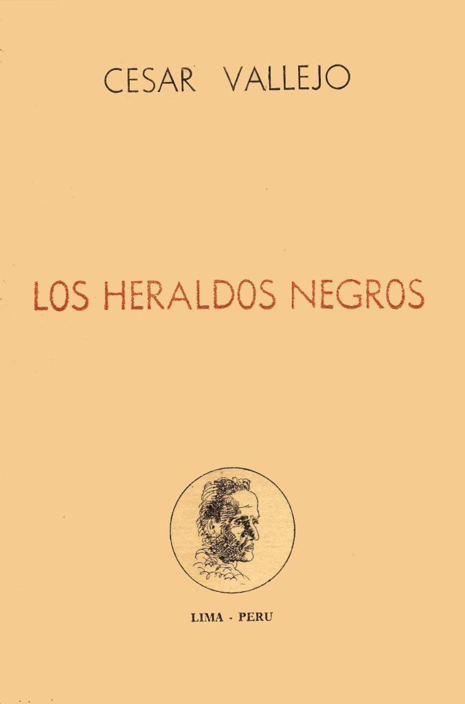 Los heraldos negros – César Vallejo [1961]