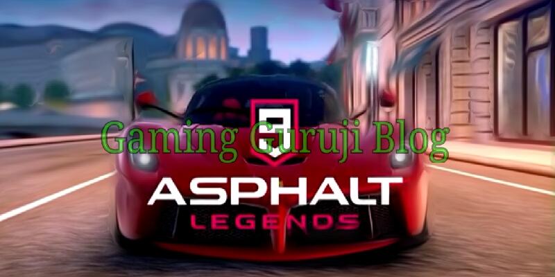 Asphalt 9 gaming guruji