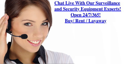 Chat Live With Our Surveillance and Security Equipment Experts!