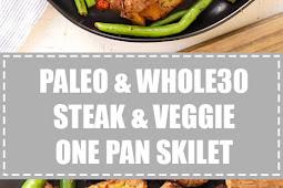 Paleo & Whole30 Steak & Veggie One Pan Skilet