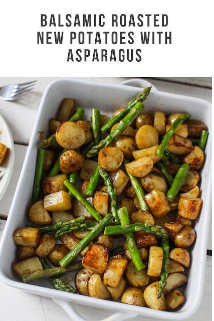 Balsamic Roasted New Potatoes with Asparagus Recipe