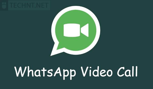 جديد... واتساب يدمج مكالمات الفيديو على تطبيق أندرويد - التقنية نت - technt.net