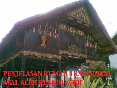 Rumoh Aceh Rumah Tradisional Asal Daerah Aceh - Sumatera