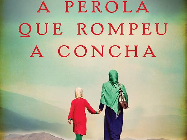 [Resenha] A Pérola que Rompeu a Concha, de Nadia Hashimi e Arqueiro