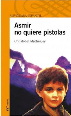 libros infantiles y juveniles para educar en la paz: Asmir no quiere pistolas