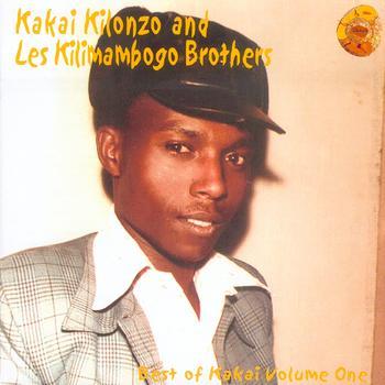 KAKAI KILONZO AND LES KILIMAMBOGO BROTHERS BEST OF KAKAI