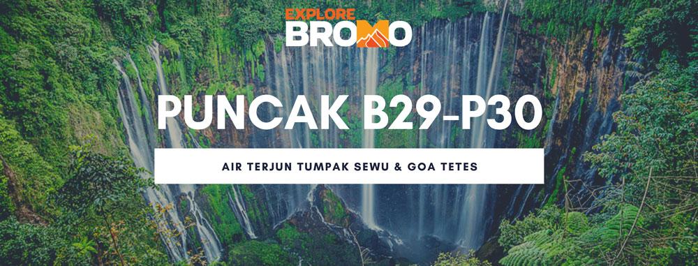 open trip bromo midnight puncak B29 - P30 dan Tumpak Sewu