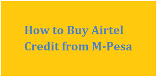 How to Buy Airtel Credit from M-Pesa