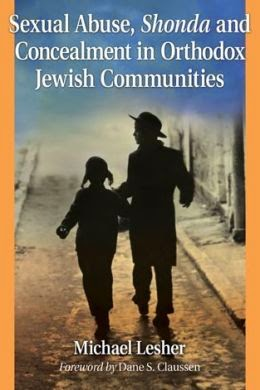 Sexual Abuse, Shonda & Concealment in Orthodox Jewish Communities