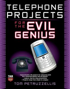 Free E Books Telephone Projects for Evil Genius Ebook