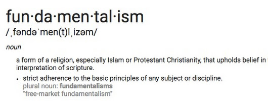 What is a Fundamentalist, and why is being one such a problem?