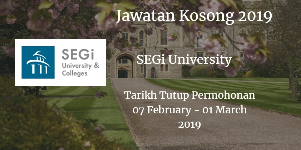 Jawata Kosong SEGi University 07 February - 01 March 2019