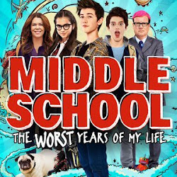 Poster Middle School: The Worst Years of My Life 2016