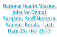 National Health Mission Jobs for Dental Surgeon/ Staff Nurse in Kannu