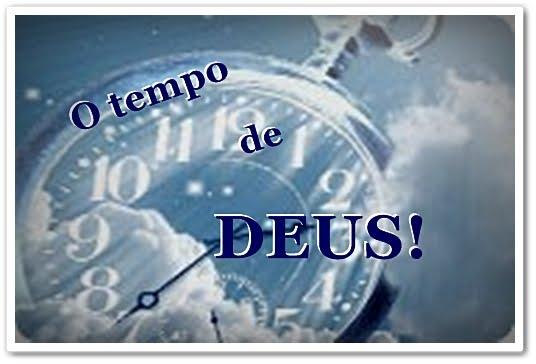 Frase Sobre O Tempo De Deus: Deus Faz...: OS BENEFÍCIOS DE ESPERAR EM DEUS