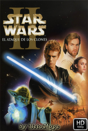 Star Wars Episodio 2: El Ataque De Los Clones [2002] [1080p] [Latino-Ingles] [Google Drive] GloboTV