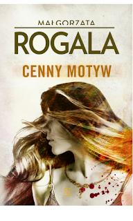 [ZAPOWIEDŹ] Cenny motyw - Małgorzata Rogala
