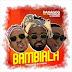 [AUDIO] Danagog ft. Mayorkun & Davido - Bambiala