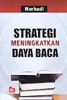 AJIBAYUSTORE  Judul Buku : Strategi Meningkatkan Daya Baca