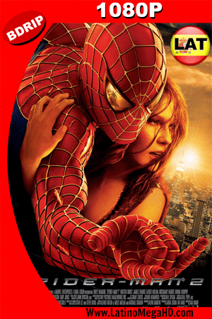 Spider-Man 2 Version Extendida (2004)   Latino HD BDRIP 1080P ()