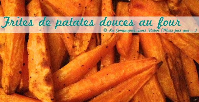 Frites de patates douces au four la compagnie sans - Frites pour friteuse au four ...