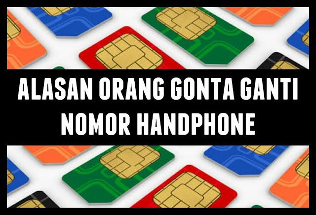 Gonta ganti nomor kartu perdana handphone