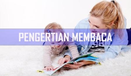 Pengertian Membaca- Membaca adalah usaha memahami bacaan sebaik-baiknya; jika teks yang dilafalkan maka pembelajarannya jelas dan fasih, tepat informasi, dan penjedaannya, sehingga komunikatif dengan pendengar, dan juga ditandai oleh suatu pemahaman teks (Amir, 1996:2). Membaca adalah melihat serta memahami isi dari apa yang tertulis dengan melisankan atau hanya di hati (Tim Penyusun Kamus Pusat Pembinaan dan Pengembangan Bahasa Indonesia, 2002:18). Membaca adalah merupakan perbuatan yang dilakukan berdasarkan kerjasama beberapa keterampilan, yakni mengamati,