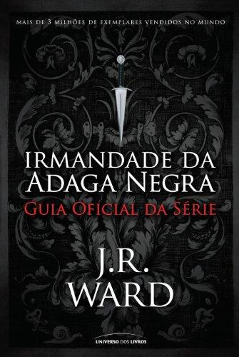 Guia oficial Irmandade da Adaga Negra J. R. Ward