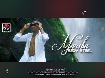 [MUSIC+VIDEO] Sexy Steel – Mariba