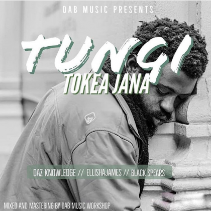 Download Audio | Daz Naledge Feat. Ellisha & Black Spear – Tungi Tokea Jana