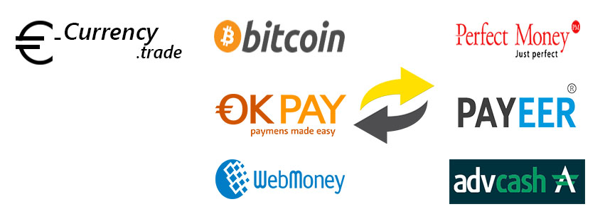 E Currency Exchange Between Perfect Money Okpay Payeer Advcash Bitcoin