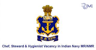 Chef, Steward & Hygienist Vacancy in Indian Navy MR/NMR
