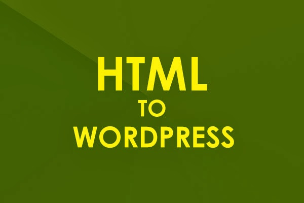convert a HTML website to WordPress