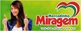 COMPRE MAIS BARATO NO MERCADINHO MIRAGEM
