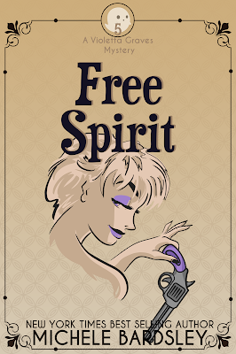 Free Spirit - Book 5 in the Violetta Graves Paranormal Cozy Mystery Series